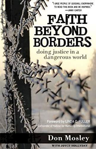 9781426707896: Faith Beyond Borders: Doing Justice in a Dangerous World
