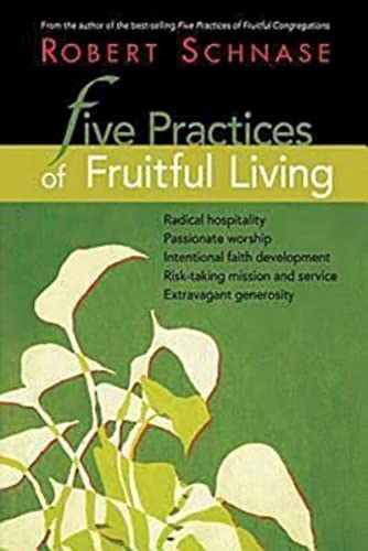 9781426708800: Five Practices of Fruitful Living
