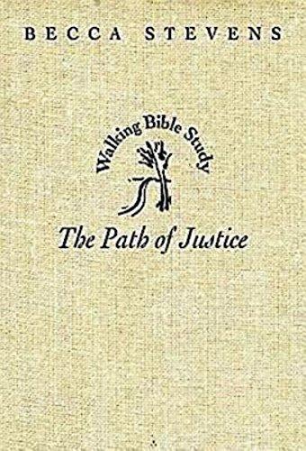 The Path of Justice: Walking Bible Study (Walking Bible Studies): Stevens, Becca