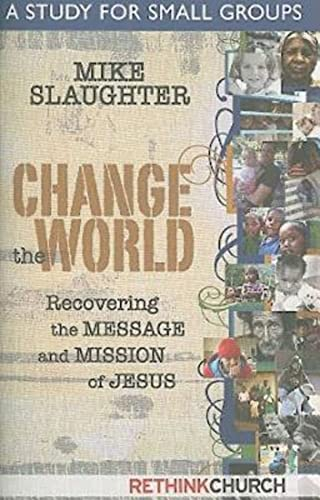9781426712098: Change the World: A Study for Small Groups