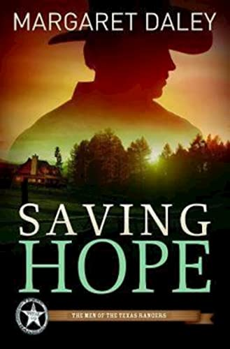 9781426714283: Saving Hope: The Men of the Texas Rangers - Book 1