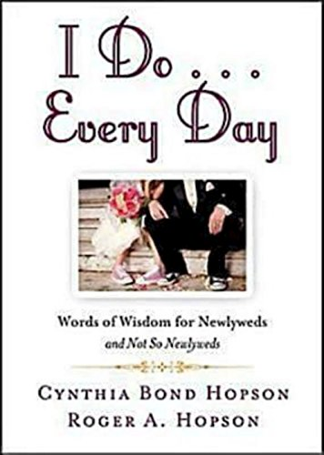 9781426714795: I Do ... Every Day: Words of Wisdom for Newlyweds and Not So Newlyweds