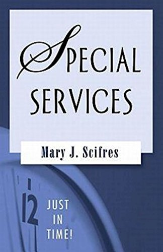 Just in Time! Special Services (Just in Time! (Abingdon Press)): Mary J. Scifres