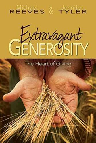 Extravagant Generosity: Program Guide with CD: The Heart of Giving: Michael Reeves