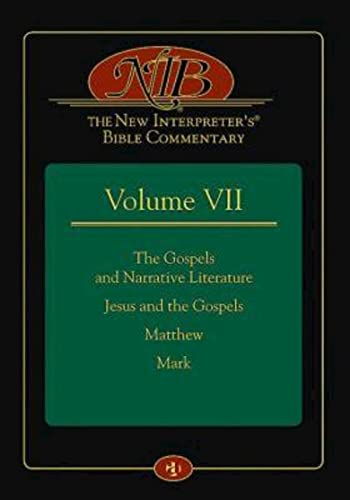 9781426735844: 7: The New Interpreter's® Bible Commentary Volume VII: The Gospels and Narrative Literature, Jesus and the Gospels, Matthew, and Mark