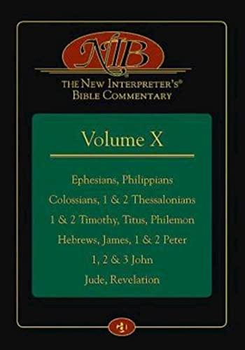 The New Interpreter's Bible Commentary: Ephesians, Philippians,: Keck, Leander E.