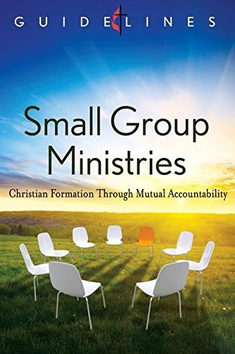 9781426736339: GUIDELINES 2013-2016 SMALL GROUP MINISTRY (Guidelines Leading Congregation)