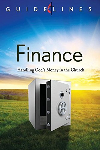 GUIDELINES 2013-2016 FINANCE (Guidelines for Leading Your Congregation): Philip D. Jamieson