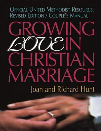 9781426739460: Growing Love In Christian Marriage: Revised Edition, Couple's Manual
