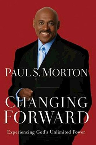 9781426741357: Changing Forward: Experiencing God's Unlimited Power