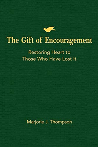 9781426744198: The Gift of Encouragement: Restoring Heart to Those Who Have Lost It