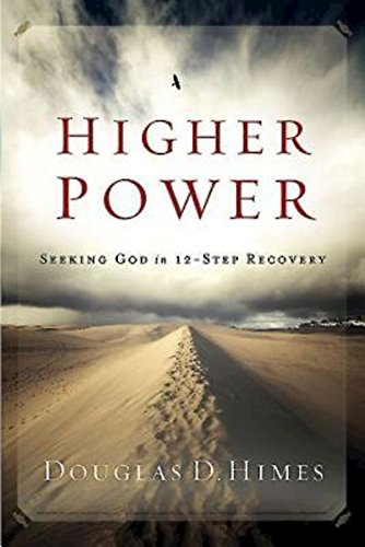 9781426745812: Higher Power: Seeking God in 12-Step Recovery