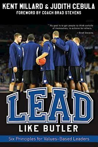9781426749148: Lead Like Butler: Six Principles for Values-Based Leaders