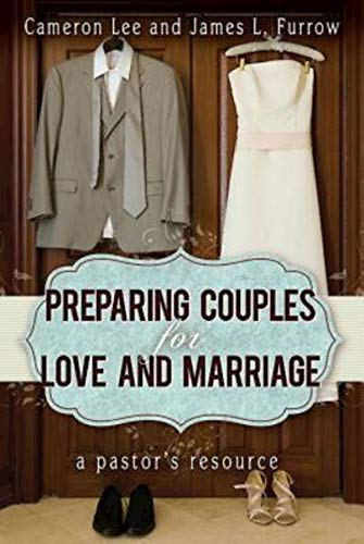 9781426753206: Preparing Couples for Love and Marriage: A Pastor's Resource