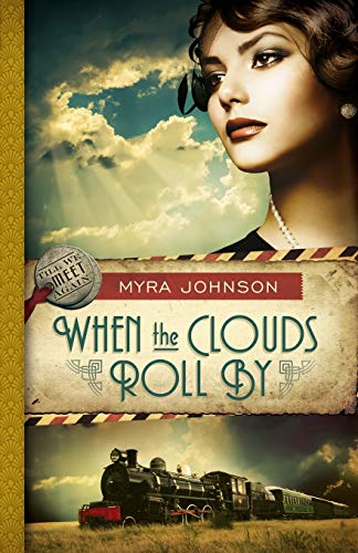 When the Clouds Roll By: Till We Meet Again | Book 1: Johnson, Myra