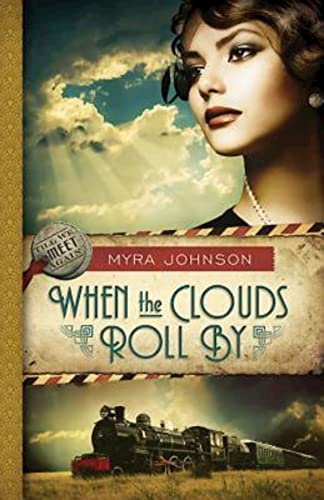 9781426753565: When the Clouds Roll By: Till We Meet Again - Book 1