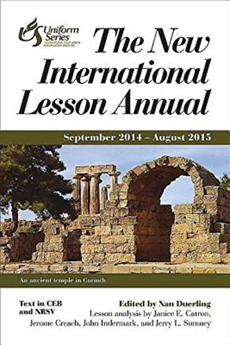 The New International Lesson Annual 2014-2015: September: Janice E. Catron,