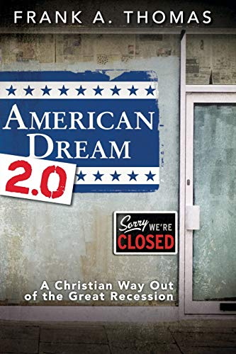 9781426753909: American Dream 2.0: A Christian Way Out of the Great Recession