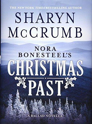 9781426754210: Nora Bonesteel's Christmas Past: A Ballad Novella
