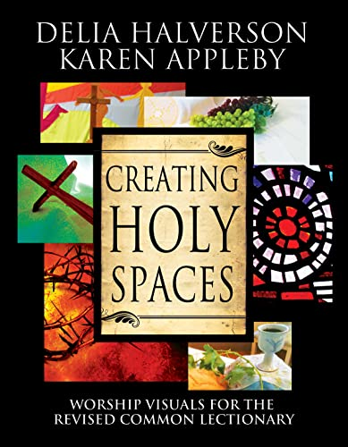 9781426754791: Creating Holy Spaces: Worship Visuals for the Revised Common Lectionary
