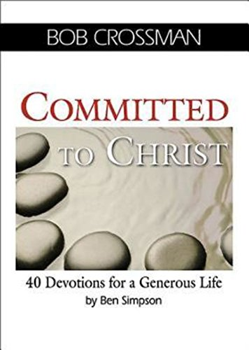 9781426754883: Committed to Christ: 40 Devotions for a Generous Life