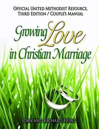 Growing Love In Christian Marriage Third Edition - Couple's Manual (Pkg of 2): Joan and Richard...