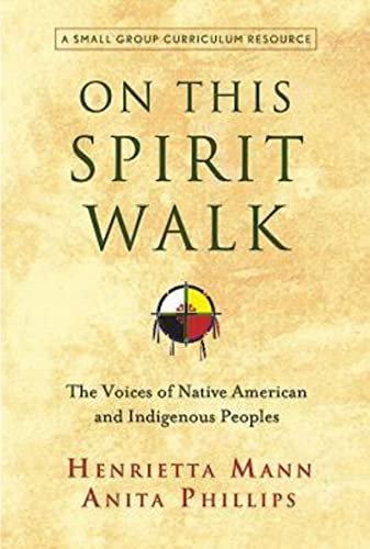 9781426758416: On This Spirit Walk: The Voices of Native American and Indigenous Peoples