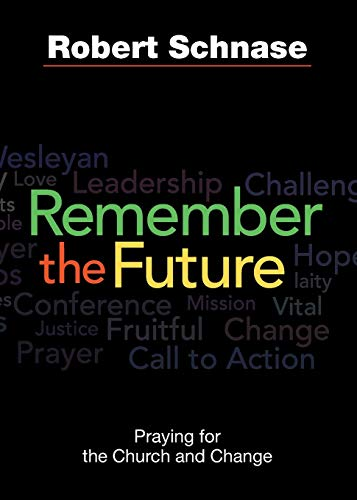 9781426759222: Remember the Future: Praying for the Church and Change