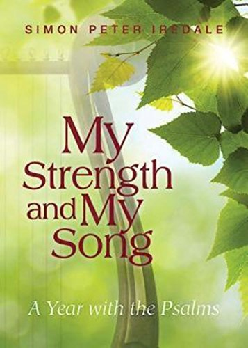 9781426760471: My Strength and My Song: A Year with the Psalms
