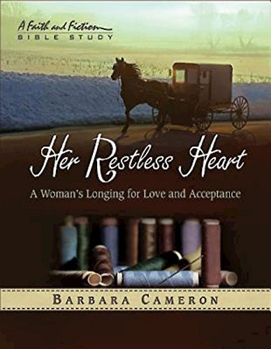 Her Restless Heart - Women's Bible Study Participant Book: A Woman's Longing for Love and...