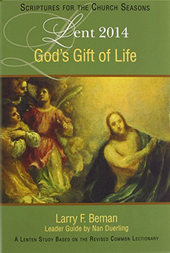 9781426768002: God's Gift of Life: A Lenten Study Based on the Revised Common Lectionary (SFTCS)