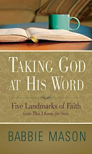9781426772481: Taking God at His Word Preview Book: Five Landmarks of Faith from This I Know for Sure