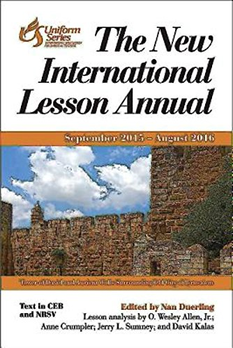 9781426774812: The New International Lesson Annual 2015 - 2016: September 2015 - August 2016 (Uniform Series Lesson Commentaries)