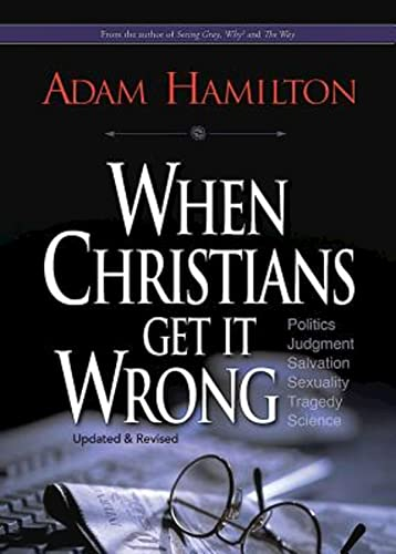 9781426775239: When Christians Get It Wrong (Revised)