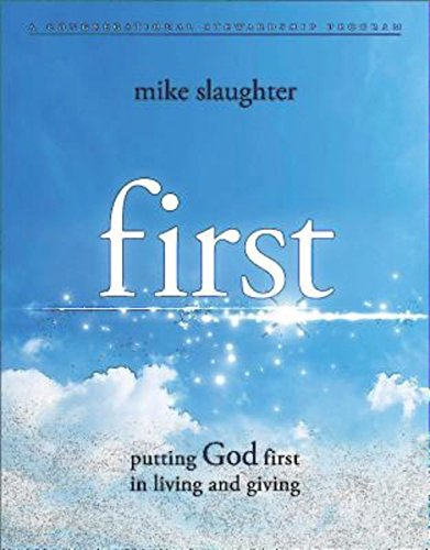 first - Program Kit: putting GOD first in living and giving: Slaughter, Mike