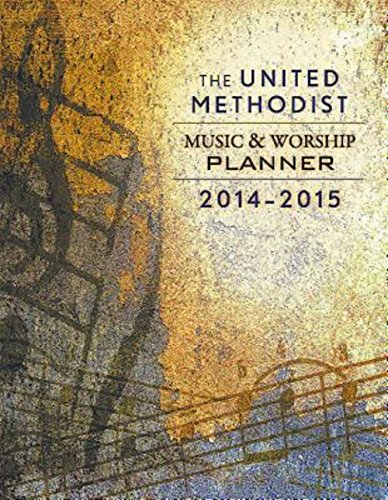 The United Methodist Music & Worship Planner 2014-2015: Bone, David L.; Scifres, Mary J.