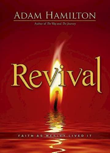 Revival: Faith as Wesley Lived It: Hamilton, Adam