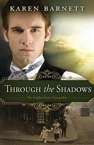 9781426781452: Through the Shadows: The Golden Gate Chronicles - Book 3