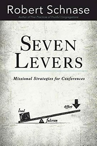 9781426782077: Seven Levers: Missional Strategies for Conferences