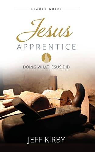 9781426787775: Jesus Apprentice Leader Guide: Doing What Jesus Did