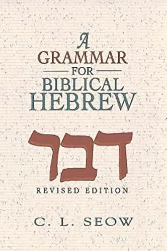 9781426789076: A Grammar for Biblical Hebrew