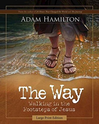 9781426793431: The Way [Large Print]: Walking in the Footsteps of Jesus