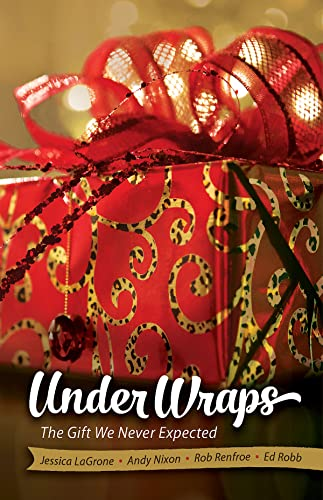 9781426793738: Under Wraps Adult Study Book: The Gift We Never Expected (Under Wraps Advent)
