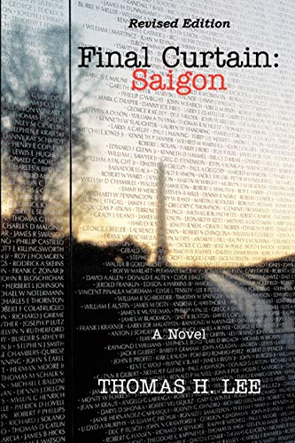 9781426901652: Final Curtain: Saigon (Revised Edition)