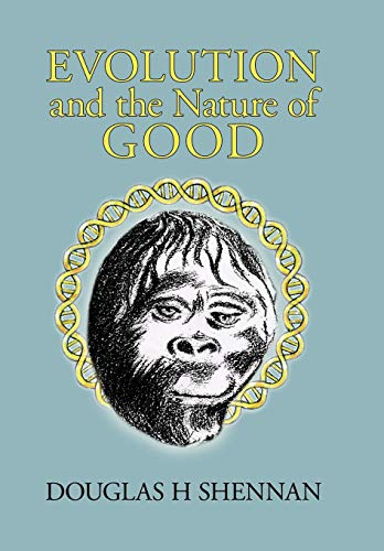 9781426902291: Evolution and the Nature of Good