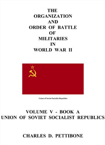 9781426902819: The Organization and Order of Battle of Militaries in World War II: Volume V. Book A. - Union Of Soviet Socialist Republics
