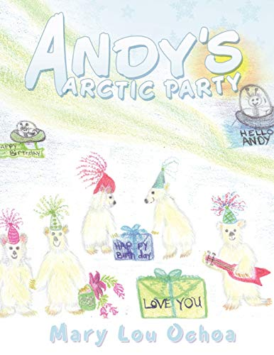 Andy's Arctic Party: Mary Lou Ochoa