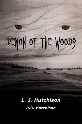 Demon of the Woods: L. J. Hutchison
