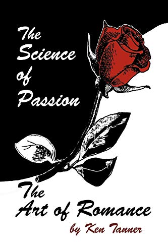 9781426910289: The Science of Passion, The Art of Romance