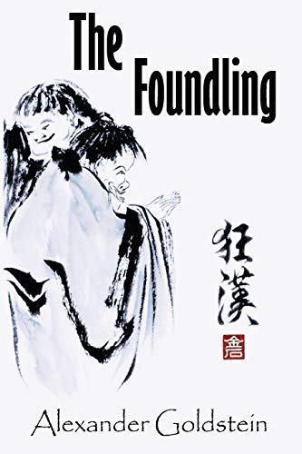 9781426914676: The Foundling: A Novel of Wandering in the Dreamland of Ch'an Masters